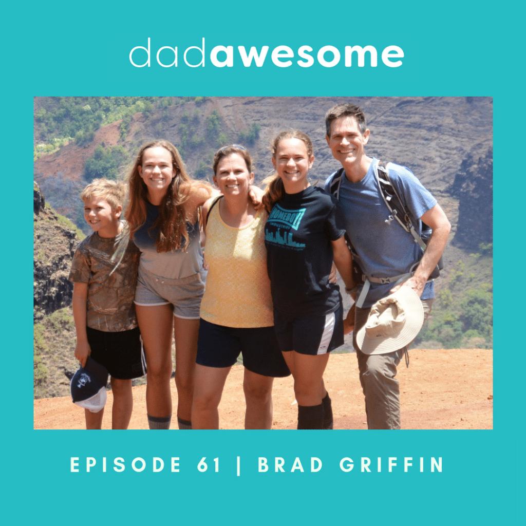 Brad Griffin - dadAWESOME