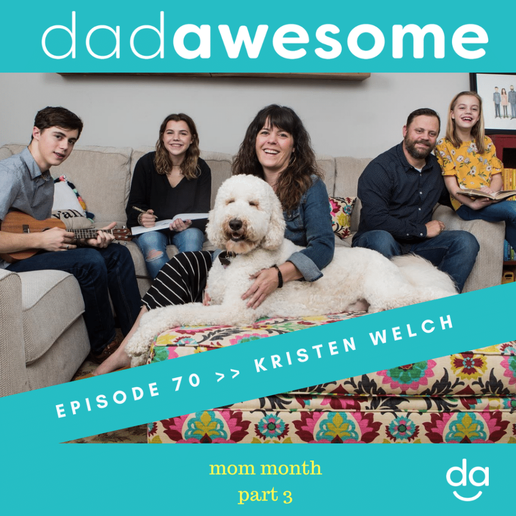 Kristen Welch dadAWESOME