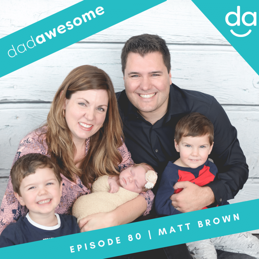 Matt Brown dadAWESOME