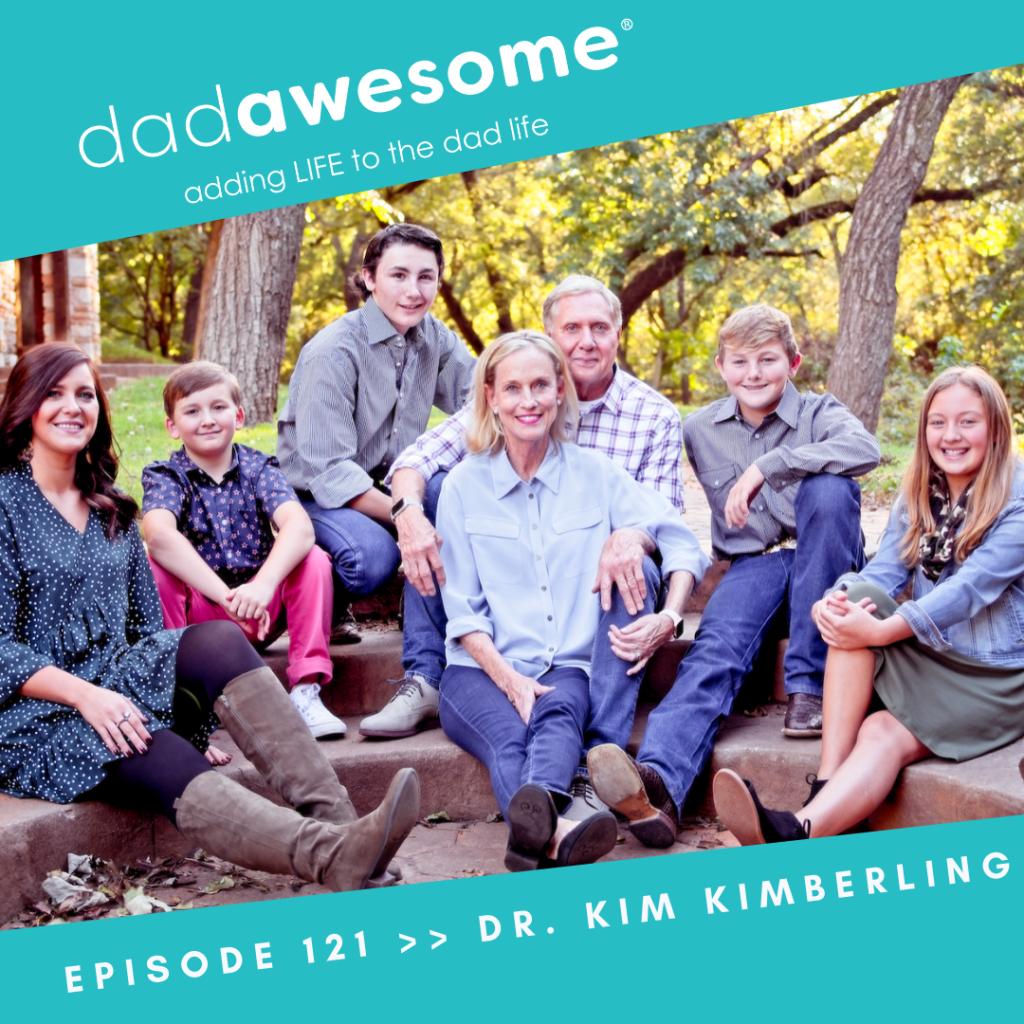 Dr. Kim Kimberling dadAWESOME