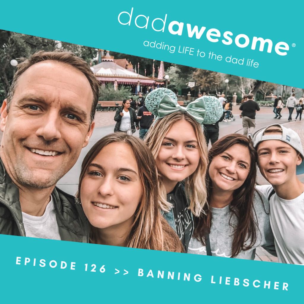 Banning Liebscher dadAWESOME