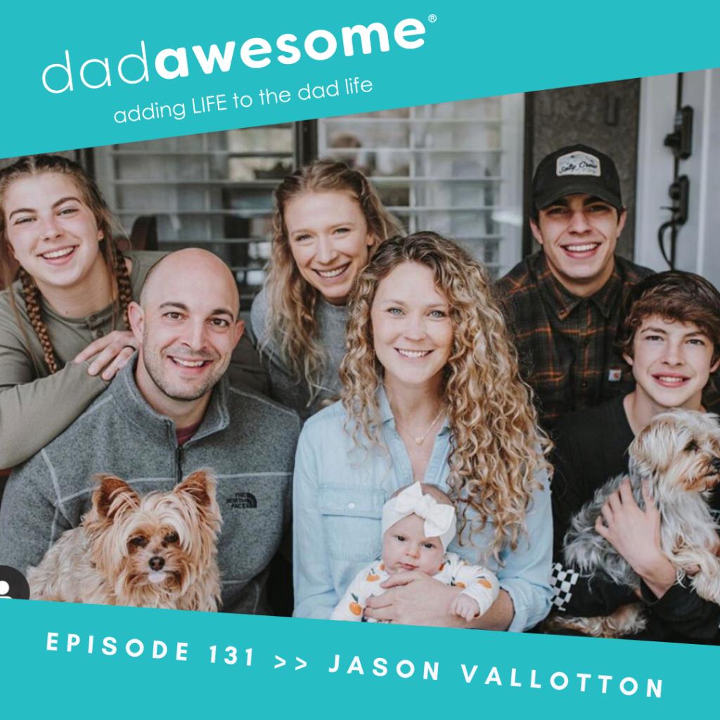 Jason Vallotton dadAWESOME