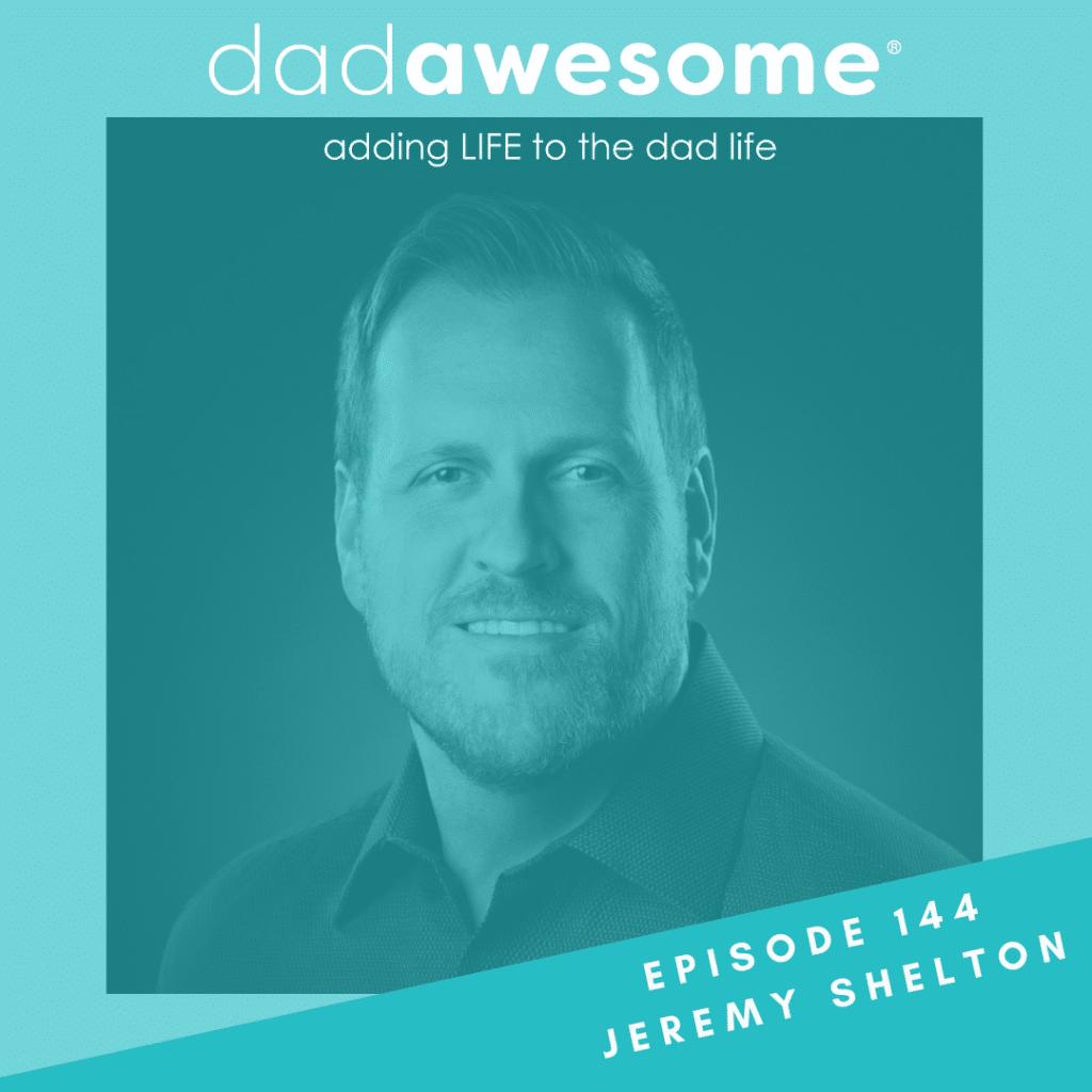 Jeremy Shelton dadawesome 144
