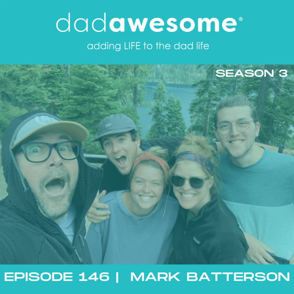 146 Mark Batterson dadAWESOME