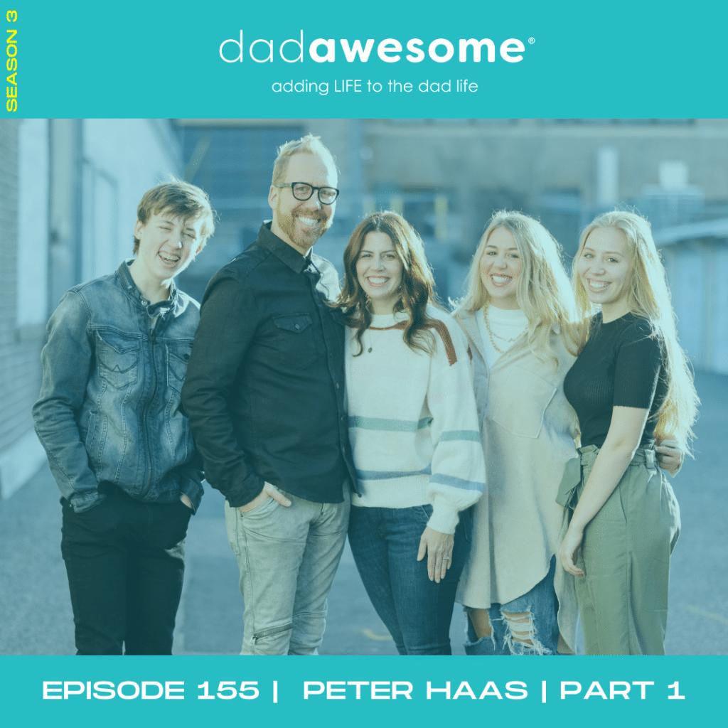 dadAWESOME ep155 - Peter Haas