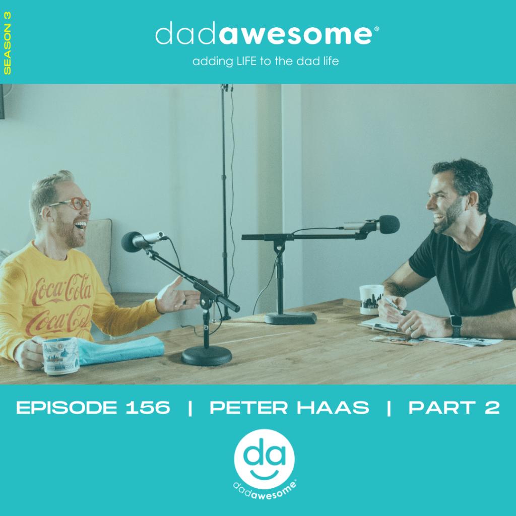 dadAWESOME Episode 156 - Peter Haas