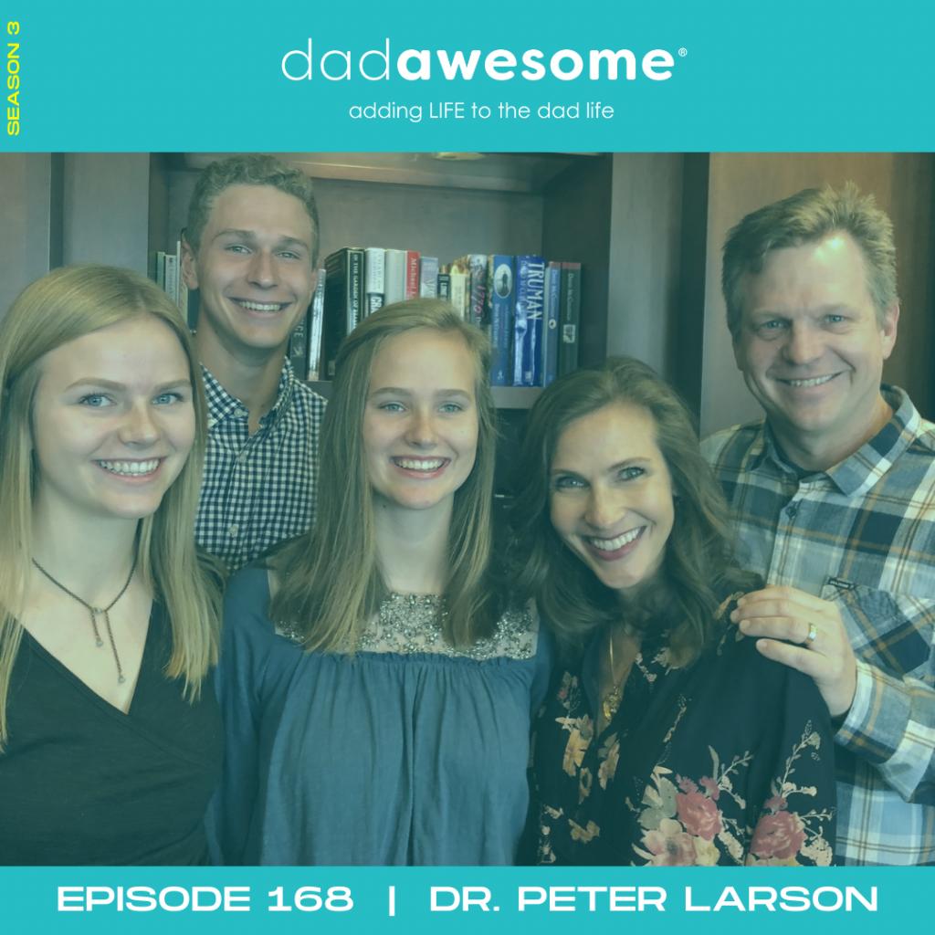 dadAWESOME Episode 168 - Peter Larson