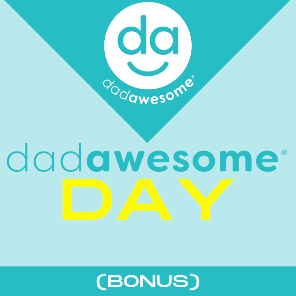dadAWSOME Day
